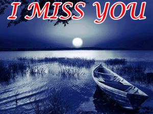 I Miss You Wallpaper Pictures Images Photo HD