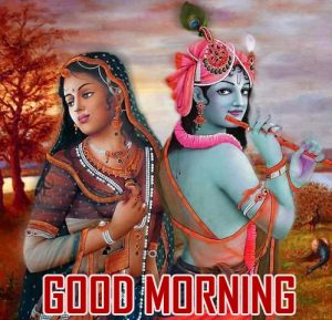 142 Good Morning Images With God Radha Krishna