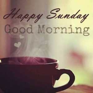 latest good morning happy Sunday images wallpaper pics hd