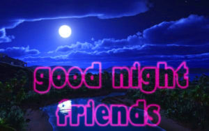 Friend good night images wallpaper photo pics download