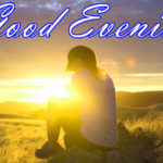good evening images photo wallpaper pictures download